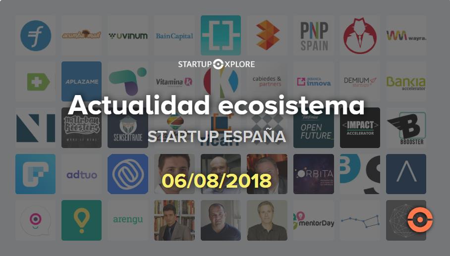 actualidad startup agosto 2018