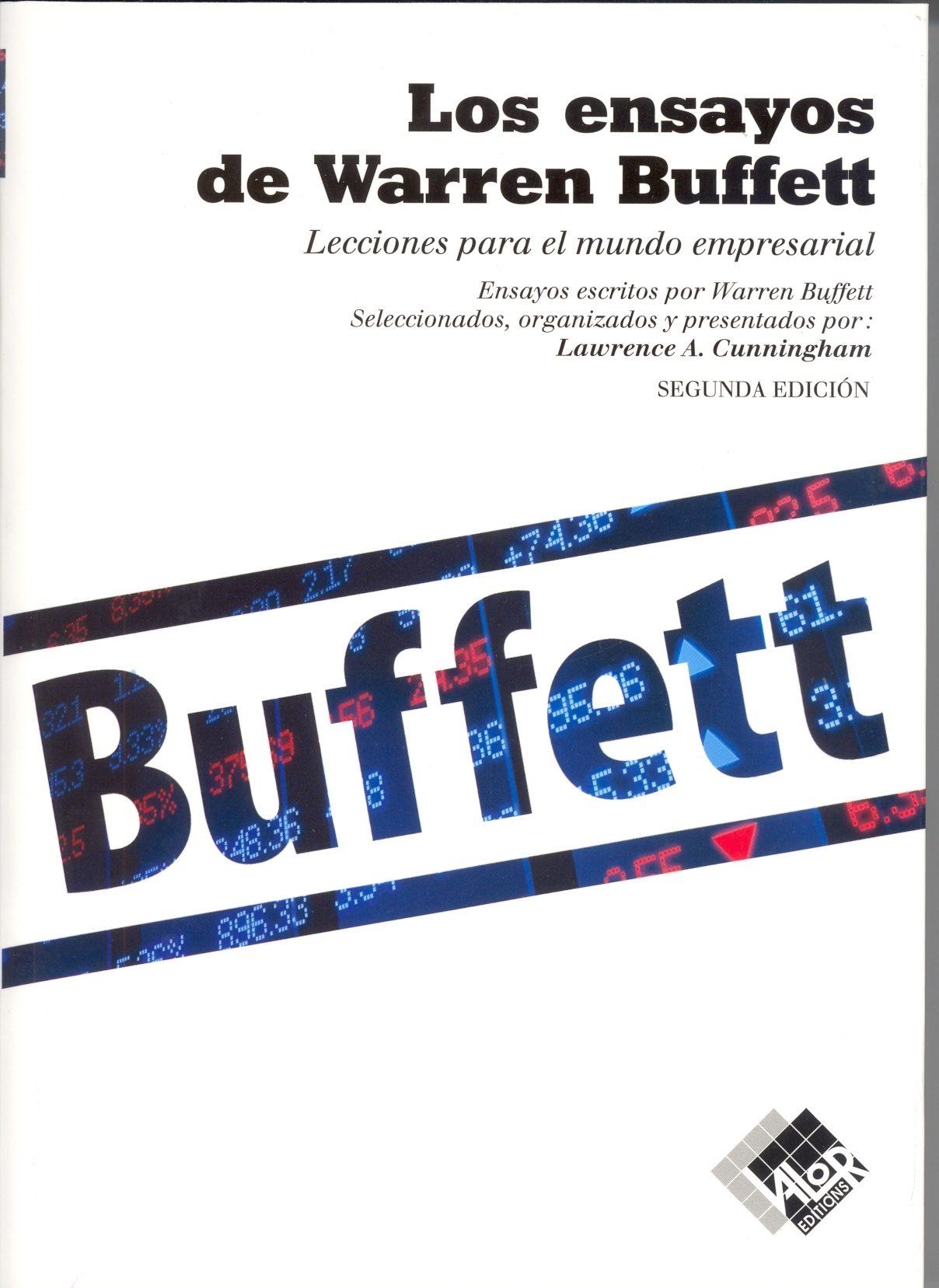 Los ensayos de Warren Buffett Lecciones para el mundo empresarial