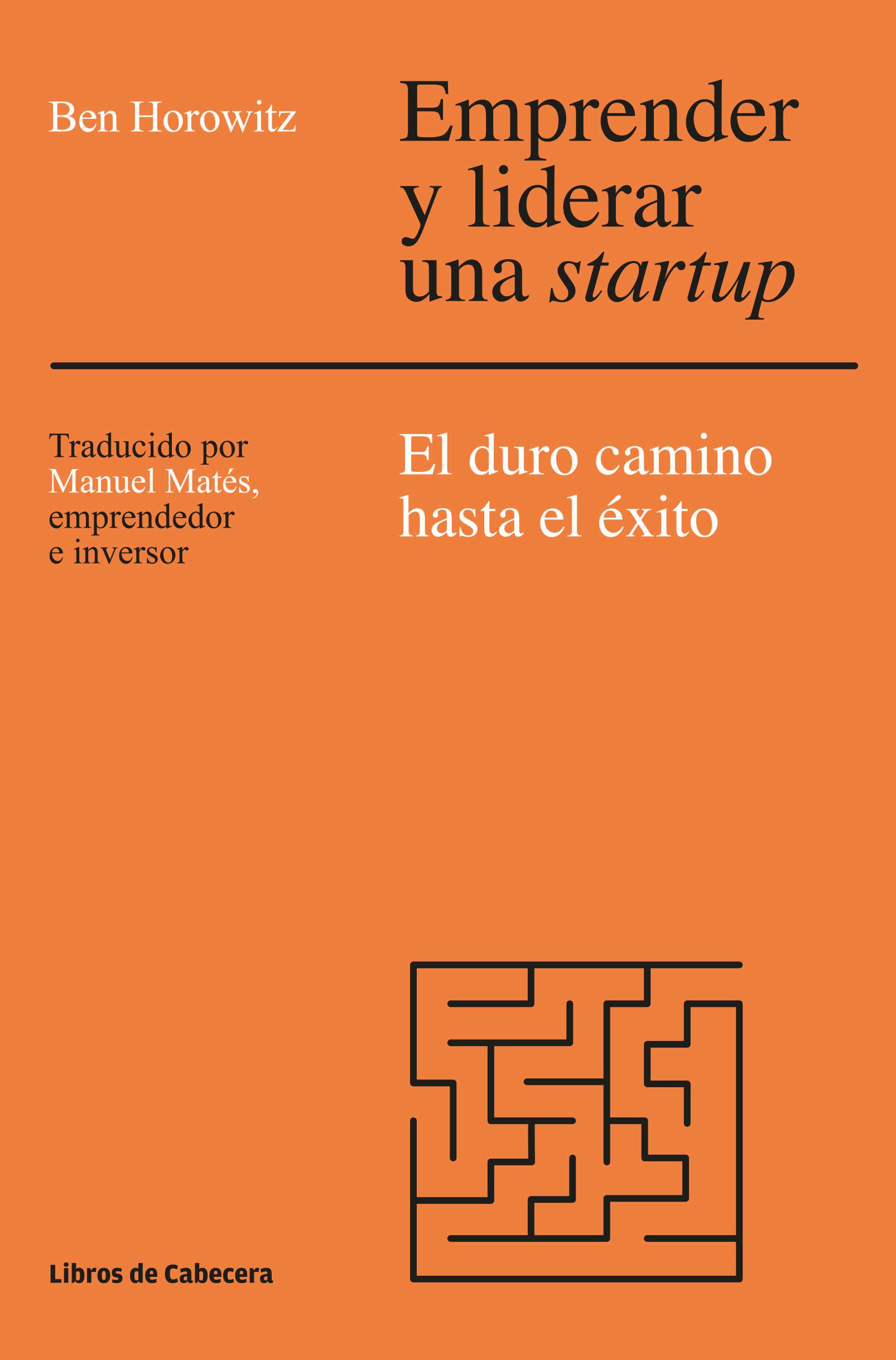 emprender-y-liderar-una-startup_HOROWITZ