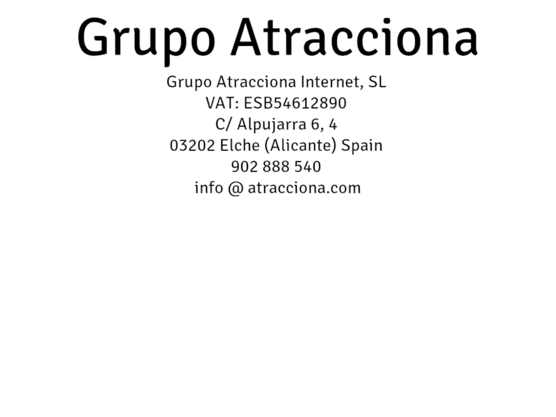 Images from Grupo Atracciona
