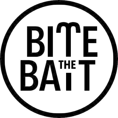 BITE THE BAIT